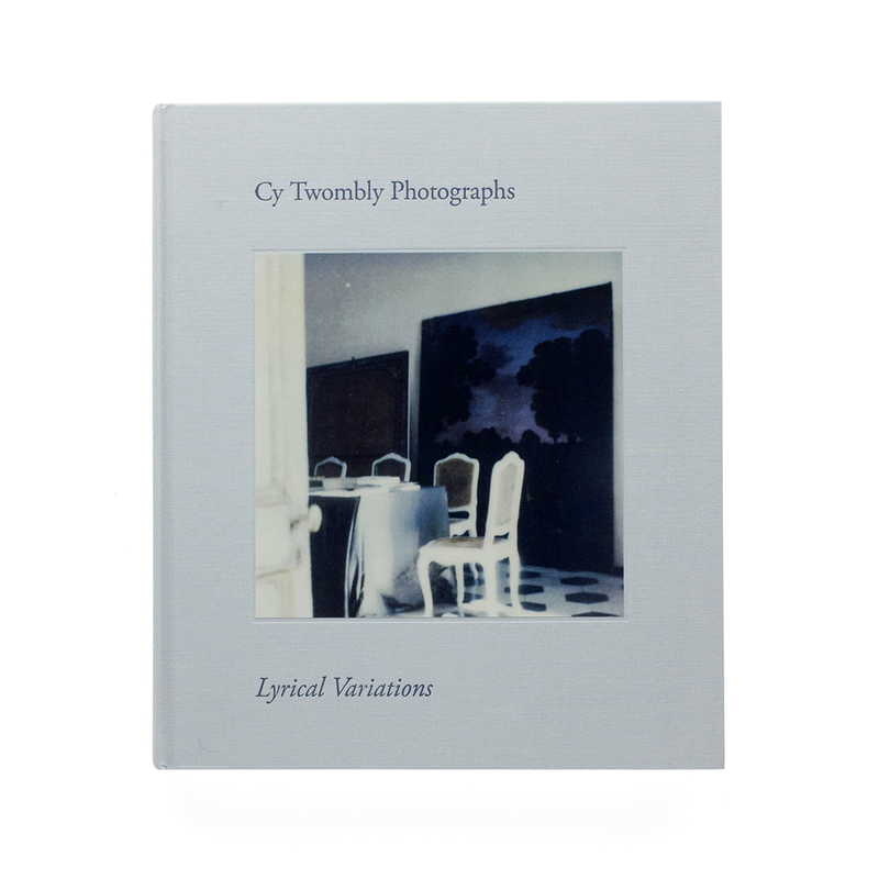 Cy Twombly - Photographs